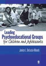9781412914017-1412914019-Leading Psychoeducational Groups for Children and Adolescents