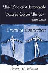 9780415945684-0415945682-The Practice of Emotionally Focused Couple Therapy: Creating Connection (Basic Principles into Practice Series)