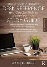 9781138681880-1138681881-The School Counselor's Desk Reference and Credentialing Examination Study Guide