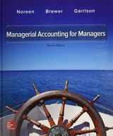 9781259911682-1259911683-GEN COMBO MANAGERIAL ACCOUNTING FOR MANAGERS; CONNECT 1S ACCESS CARD