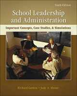 9780078110269-0078110262-School Leadership and Administration: Important Concepts, Case Studies, and Simulations