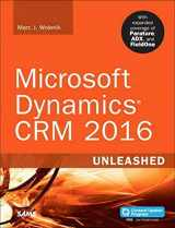 9780672337604-0672337606-Microsoft Dynamics CRM 2016 Unleashed (includes Content Update Program): With Expanded Coverage of Parature, ADX and FieldOne