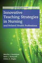 9781284170177-1284170179-Innovative Teaching Strategies in Nursing and Related Health Professions