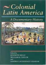9780842029971-0842029974-Colonial Latin America: A Documentary History