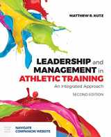 9781284124880-1284124886-Leadership and Management in Athletic Training: An Integrated Approach