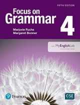 9780134119991-0134119991-Focus on Grammar 4 with MyEnglishLab (5th Edition)