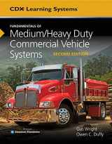 9781284150933-1284150933-Fundamentals of Medium/Heavy Duty Commercial Vehicle Systems (Cdx Learning Systems)
