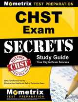 9781609713508-1609713508-CHST Exam Secrets Study Guide: CHST Test Review for the Construction Health and Safety Technician Exam