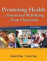 9781449690267-1449690262-Promoting Health and Emotional Well-Being in Your Classroom