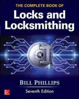 9781259834684-1259834689-The Complete Book of Locks and Locksmithing, Seventh Edition