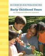 9780132373364-013237336X-Science Experiences for the Early Childhood Years: An Integrated Affective Approach