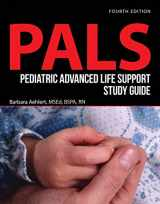 9781284116472-1284116476-Pediatric Advanced Life Support Study Guide (Pals)