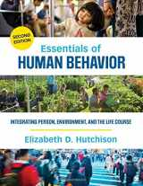 9781483377728-1483377725-Essentials of Human Behavior: Integrating Person, Environment, and the Life Course