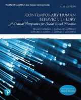 9780134779263-0134779266-Contemporary Human Behavior Theory: A Critical Perspective for Social Work Practice (What's New in Social Work)