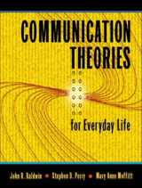 9780205348060-0205348068-Communication Theories for Everyday Life