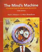 9781605357300-1605357308-The Mind's Machine: Foundations of Brain and Behavior