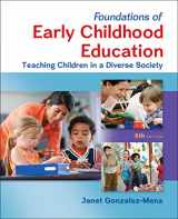 9780078024481-007802448X-Foundations of Early Childhood Education: Teaching Children in a Diverse Society