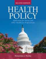 9781284130386-128413038X-Health Policy: Application for Nurses and Other Health Care Professionals