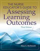 9781449687670-1449687679-The Nurse Educator's Guide to Assessing Learning Outcomes