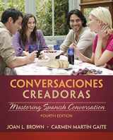 9781285733845-1285733843-Conversaciones creadoras (with Premium Website, 2 terms (12 months) Printed Access Card) (World Languages)