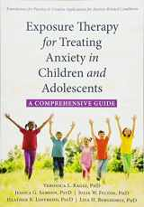 9781626259225-1626259224-Exposure Therapy for Treating Anxiety in Children and Adolescents: A Comprehensive Guide