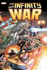 9781302915964-1302915967-Infinity War Omnibus