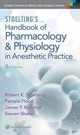 9781605475493-1605475491-Stoelting's Handbook of Pharmacology and Physiology in Anesthetic Practice