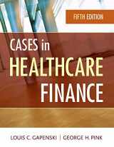 9781567936117-1567936113-Cases in Healthcare Finance (AUPHA/HAP Book)