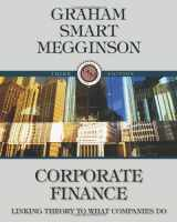 9780324782912-0324782918-Corporate Finance: Linking Theory to What Companies Do (with Thomson ONE - Business School Edition 6-Month and Smart Finance Printed Access Card) (Available Titles CourseMate)