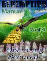 9781500463380-1500463388-Redemption Manual 5.0 - Book 2: Operating Secured (Volume 2)