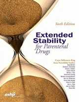 9781585285273-1585285277-Extended Stability for Parenteral Drugs