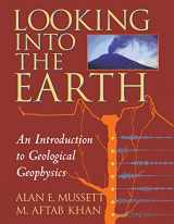 9780521785747-052178574X-Looking into the Earth: An Introduction to Geological Geophysics