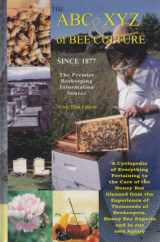 9780936028224-093602822X-The ABC & XYZ of Bee Culture: An Encyclopedia Pertaining to the Scientific and Practical Culture of Honey Bees