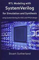 9781546776345-1546776346-RTL Modeling with SystemVerilog for Simulation and Synthesis: Using SystemVerilog for  ASIC and FPGA Design