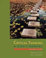 9781285196848-1285196848-Critical Thinking: A User's Manual