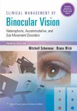 9781451175257-1451175256-Clinical Management of Binocular Vision: Heterophoric, Accommodative, and Eye Movement Disorders