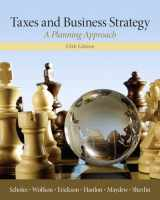9780132752671-0132752670-Taxes & Business Strategy (5th Edition)