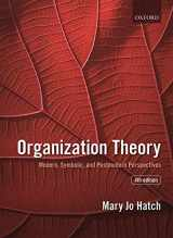 9780198723981-0198723989-Organization Theory: Modern, Symbolic, and Postmodern Perspectives