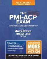 9780990907404-0990907406-The PMI-ACP Exam: How To Pass On Your First Try, Iteration 2 (Test Prep series)