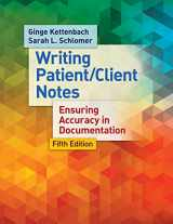 9780803638204-0803638205-Writing Patient/Client Notes: Ensuring Accuracy in Documentation