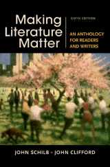 9781457674150-1457674157-Making Literature Matter: An Anthology for Readers and Writers