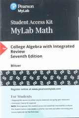 9780134761923-0134761928-MyLab Math with Pearson eText -- 24-Month Standalone Access Card -- for College Algebra with Integrated Review (7th Edition)
