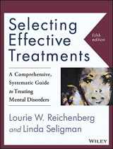 9781118791356-1118791355-Selecting Effective Treatments: A Comprehensive, Systematic Guide to Treating Mental Disorders