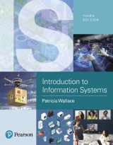 9780134635194-0134635191-Introduction to Information Systems: People, Technology and Processes