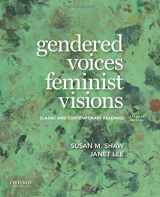 9780190924874-019092487X-Gendered Voices, Feminist Visions: Classic and Contemporary Readings