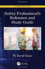 9780367263638-0367263637-Safety Professional's Reference and Study Guide, Third Edition
