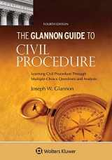 9781543804843-1543804845-Glannon Guide to Civil Procedure: Learning Civil Procedure Through Multiple-Choice Questions and Analysis (Glannon Guides Series)