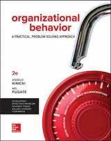 9781259732645-1259732649-Loose Leaf for Organizational Behavior: A Practical, Problem-Solving Approach