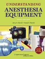 9780781776035-0781776031-Understanding Anesthesia Equipment (Dorsch, Understanding Anesthesia Equipment)