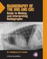 9781118547472-1118547470-Radiography of the Dog and Cat: Guide to Making and Interpreting Radiographs